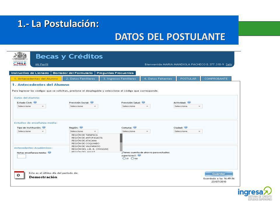 1.- La Postulación: 1.- La Postulación: DATOS DEL POSTULANTE