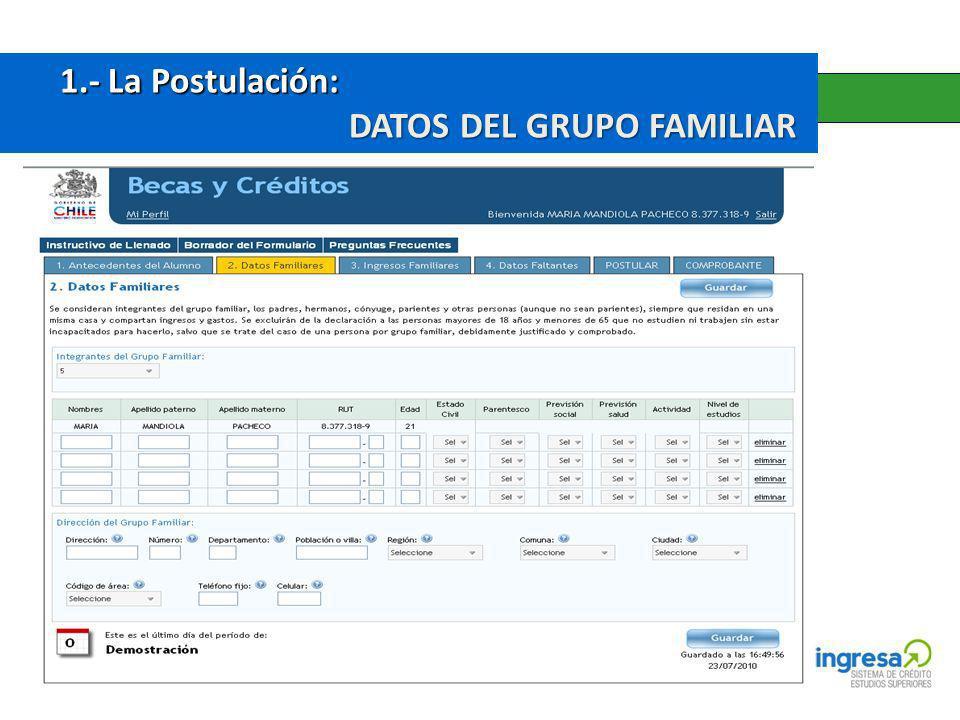 1.- La Postulación: 1.- La Postulación: DATOS DEL GRUPO FAMILIAR