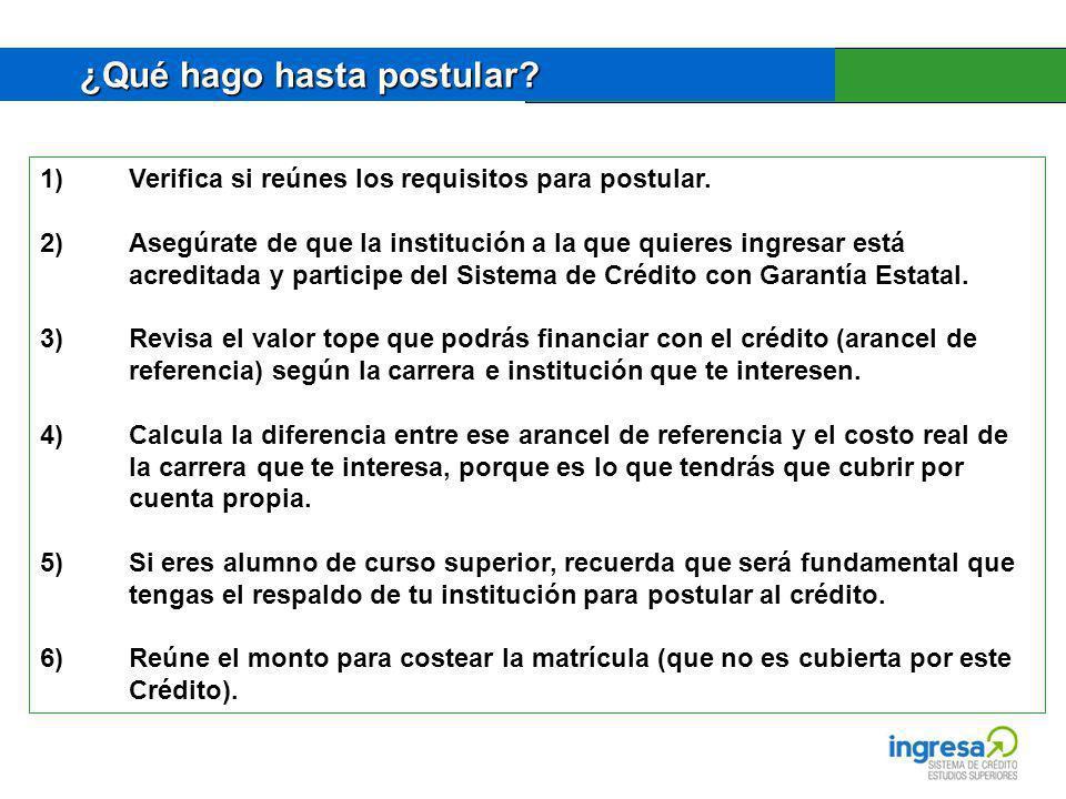 1)Verifica si reúnes los requisitos para postular.