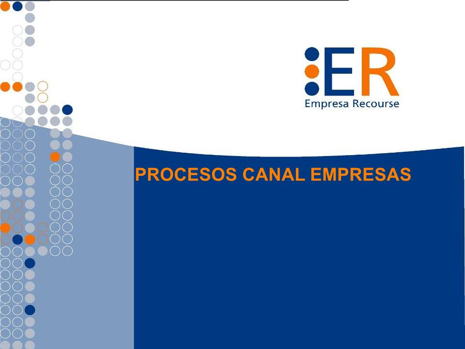 Canal Empresa (Ejecutivos DxP) Se debe asignar 1 convenio con Meta a 1 sólo ejecutivo Sobre estas empresas se mide la cobertura.