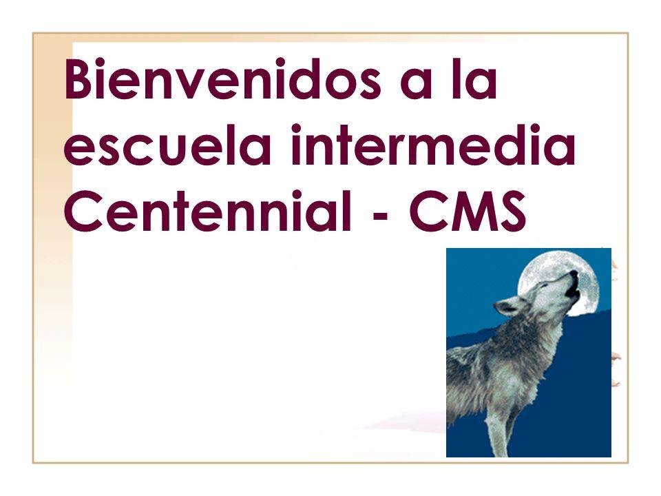 Bienvenidos a la escuela intermedia Centennial - CMS