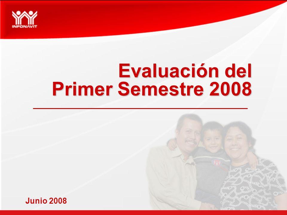 Evaluación del Primer Semestre 2008 Junio 2008