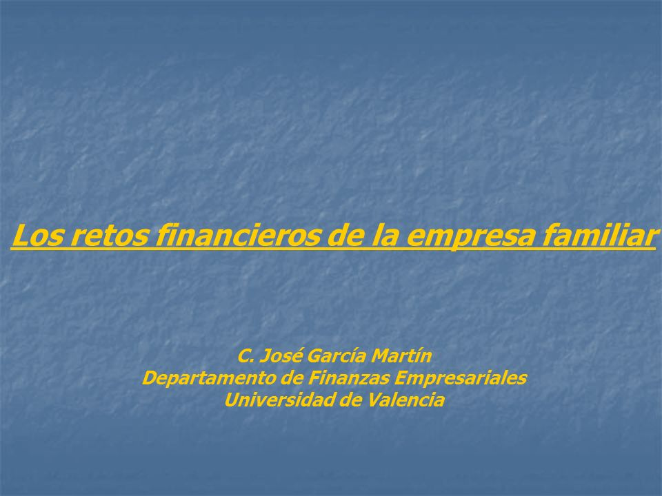 Los retos financieros de la empresa familiar C.
