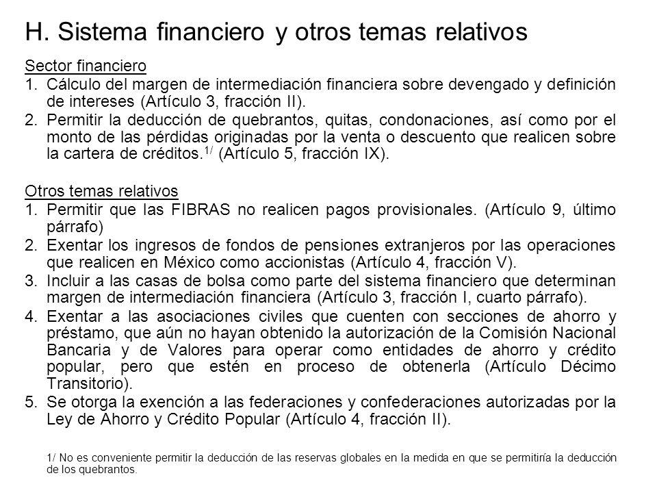 H. Sistema financiero y otros temas relativos Sector financiero 1.Cálculo del margen de intermediación financiera sobre devengado y definición de inte