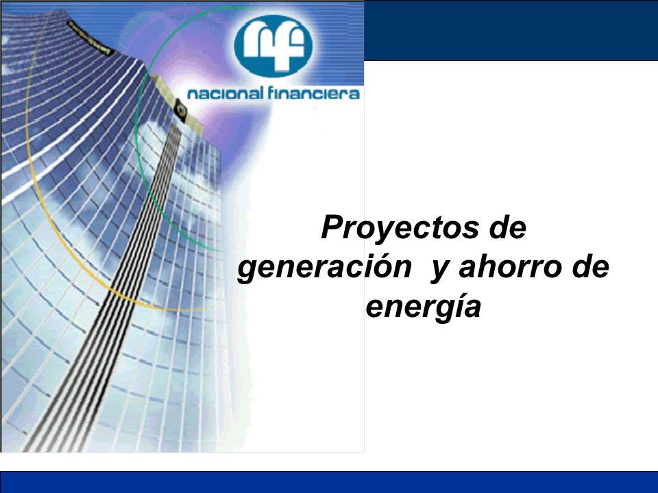 Proyectos de generación y ahorro de energía