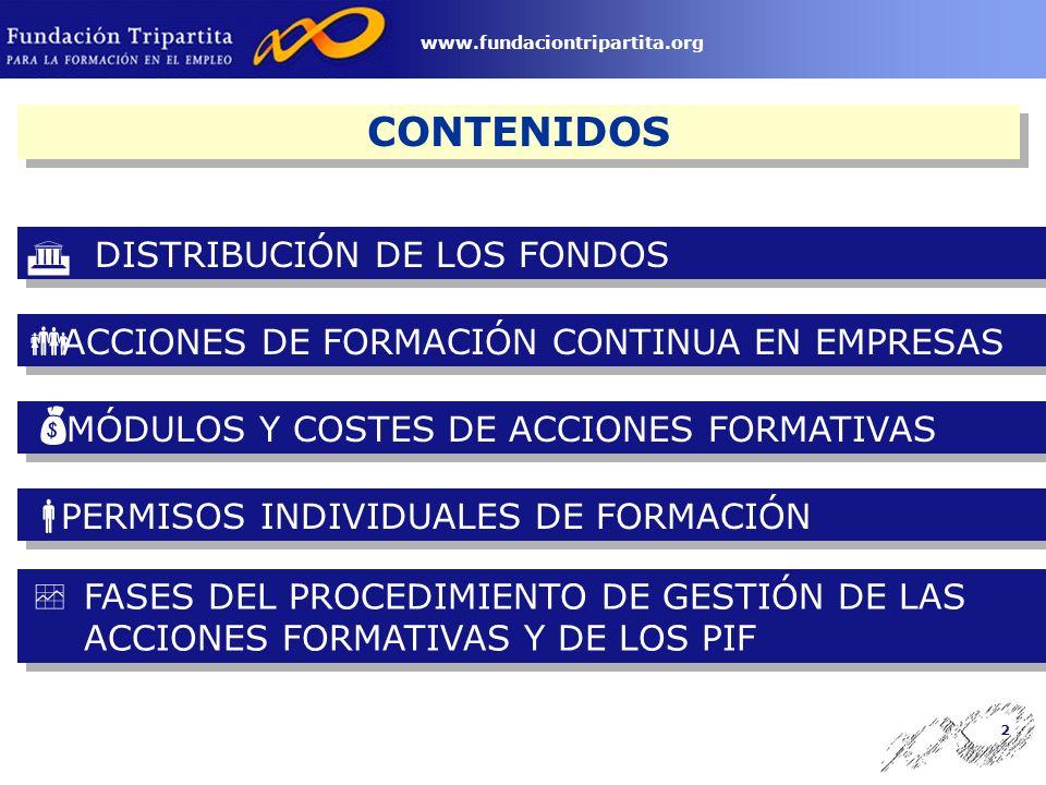 1 www.fundaciontripartita.org Acciones de Formación Continua en las Empresas Orden Ministerial TAS/500/2004 Acciones de Formación Continua en las Empresas Orden Ministerial TAS/500/2004