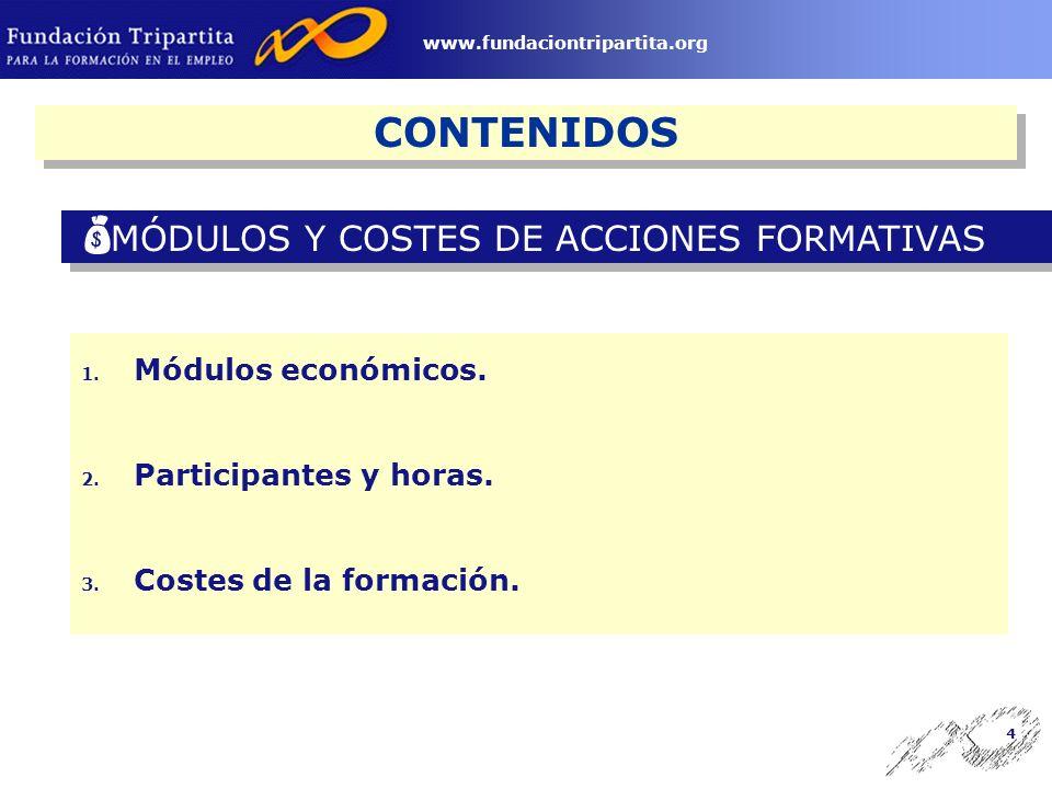 3 www.fundaciontripartita.org CONTENIDOS ACCIONES DE FORMACIÓN CONTINUA EN LAS EMPRESAS 1.