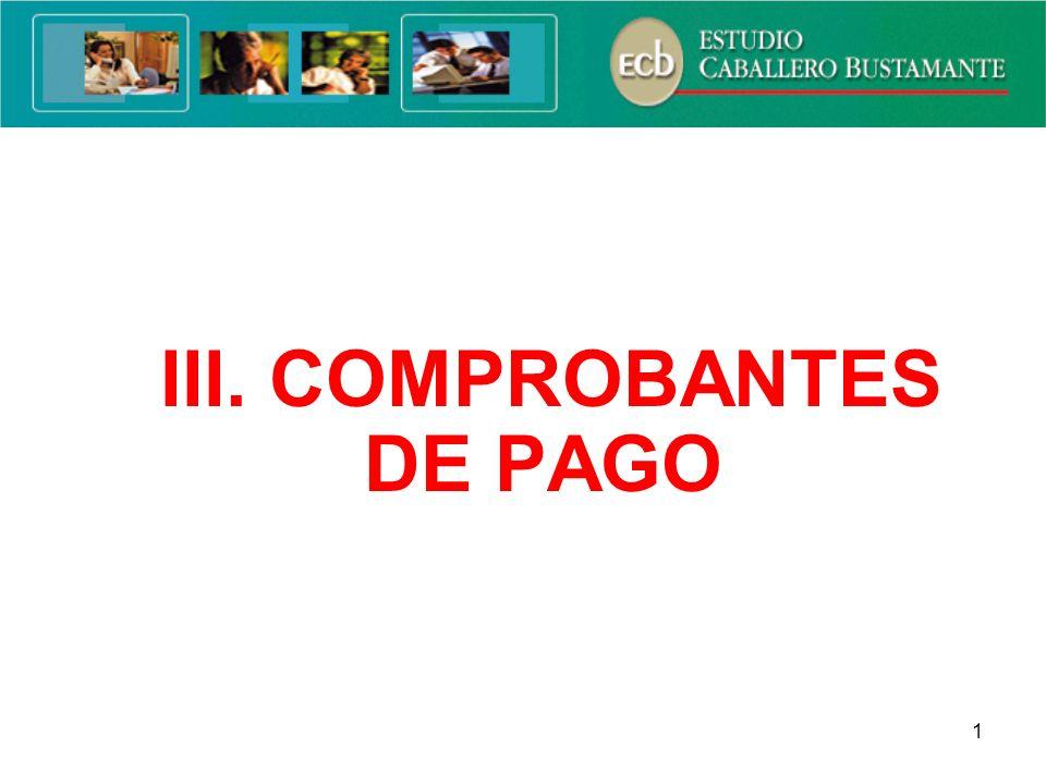 1 III. COMPROBANTES DE PAGO