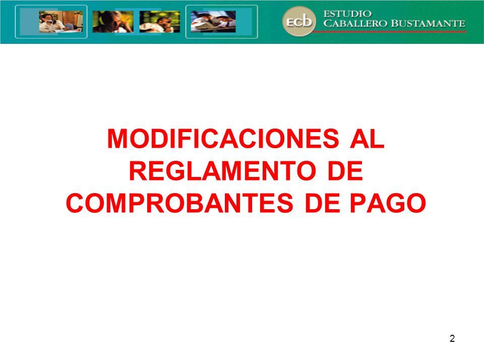 2 MODIFICACIONES AL REGLAMENTO DE COMPROBANTES DE PAGO