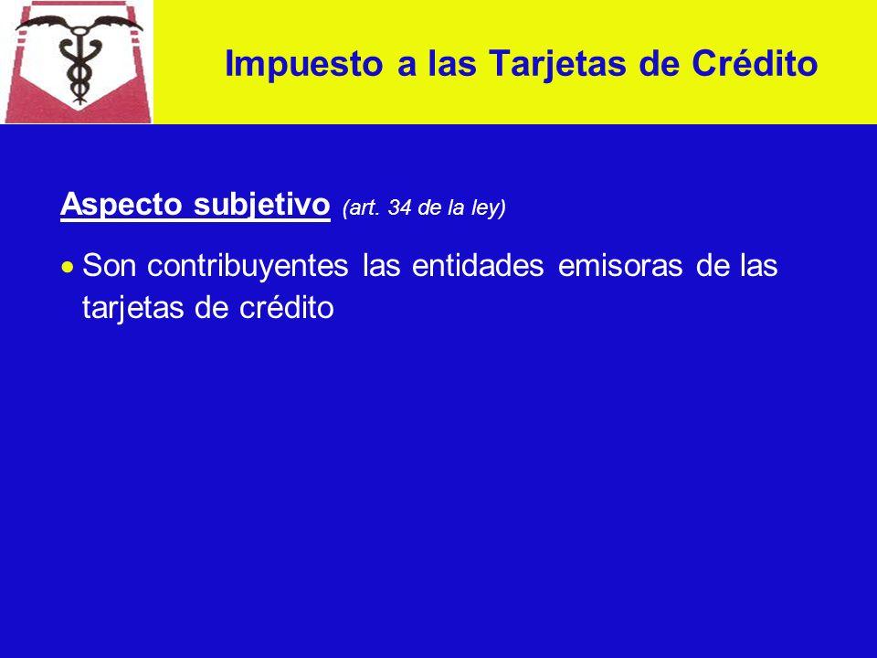 Aspecto objetivo (art. 34 de la ley y art.