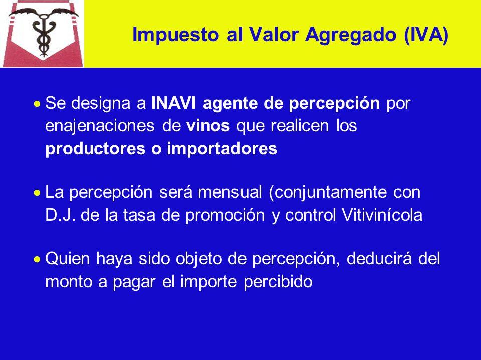Se designa a INAVI agente de percepción por enajenaciones de vinos que realicen los productores o importadores La percepción será mensual (conjuntamente con D.J.