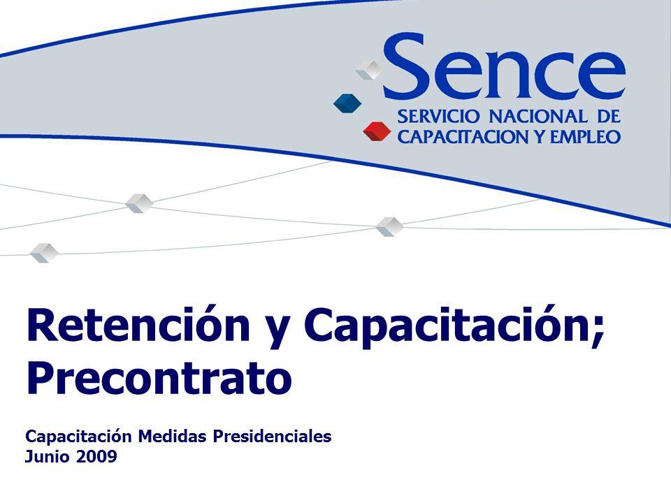 Retención y Capacitación; Precontrato Capacitación Medidas Presidenciales Junio 2009