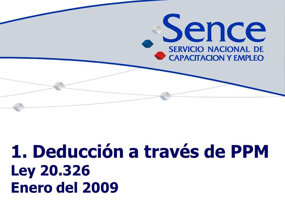 1. Deducción a través de PPM Ley 20.326 Enero del 2009