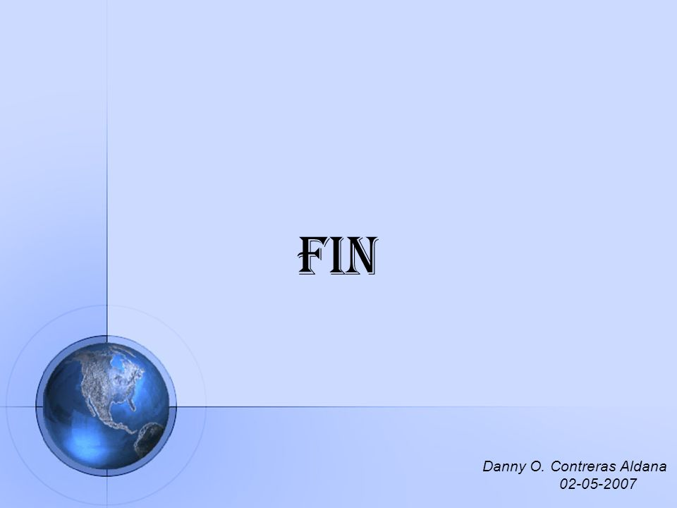 Fin Danny O. Contreras Aldana 02-05-2007