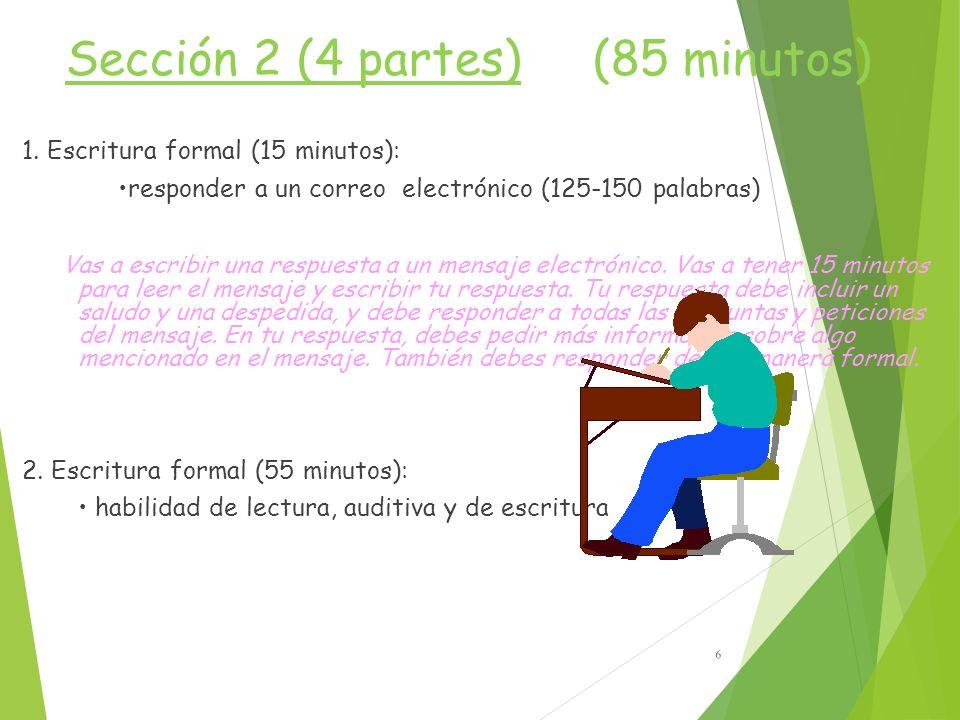 Sección 2 (4 partes) (85 minutos) 1.
