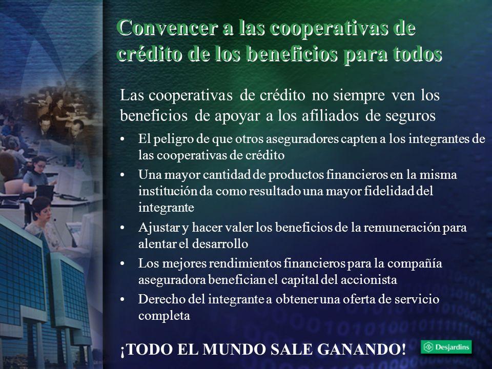 Convencer a las cooperativas de crédito de los beneficios para todos El peligro de que otros aseguradores capten a los integrantes de las cooperativas