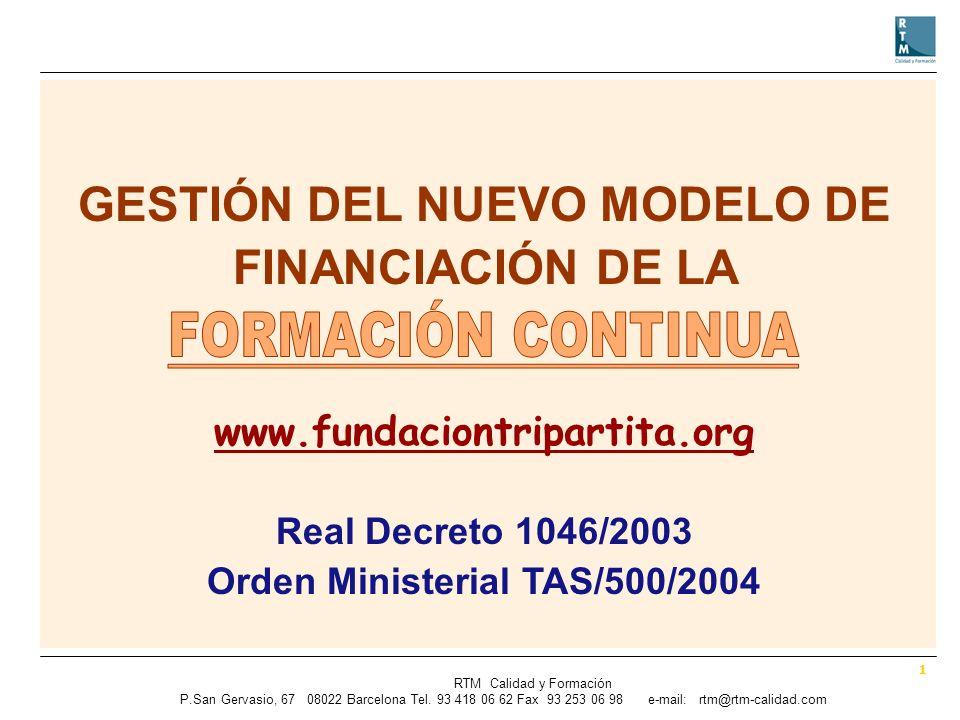 1 RTM Calidad y Formación P.SanGervasio, 67 08022 Barcelona Tel.