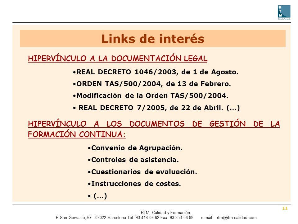 11 RTM Calidad y Formación P.SanGervasio, 67 08022 Barcelona Tel.