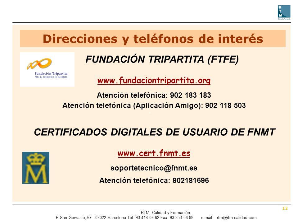 12 RTM Calidad y Formación P.SanGervasio, 67 08022 Barcelona Tel.
