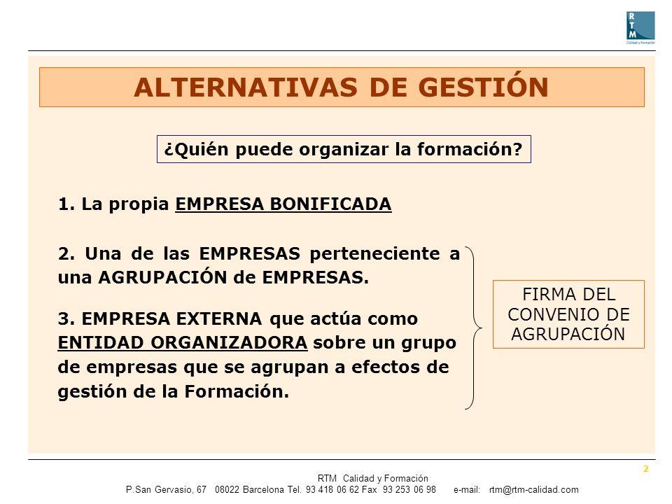 2 RTM Calidad y Formación P.SanGervasio, 67 08022 Barcelona Tel.