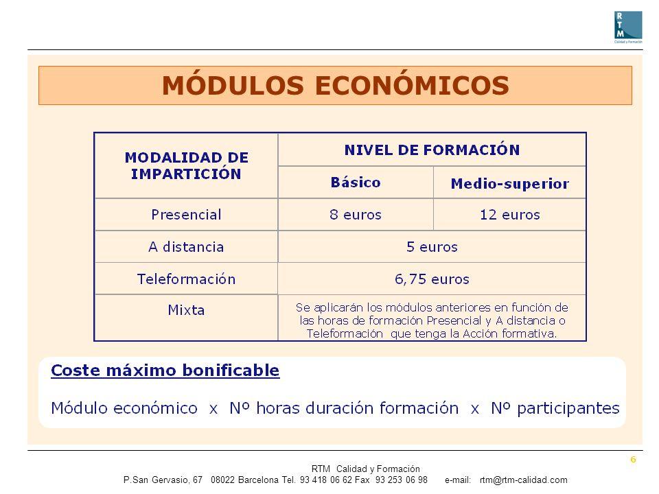 6 RTM Calidad y Formación P.SanGervasio, 67 08022 Barcelona Tel.
