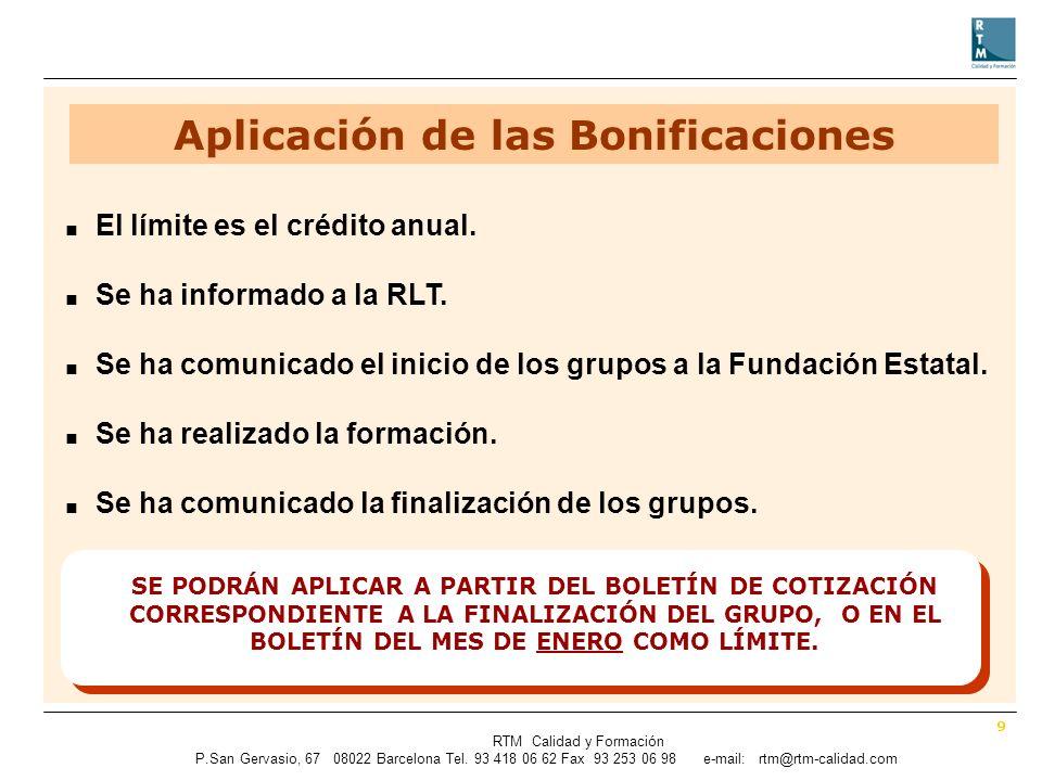 9 RTM Calidad y Formación P.SanGervasio, 67 08022 Barcelona Tel.