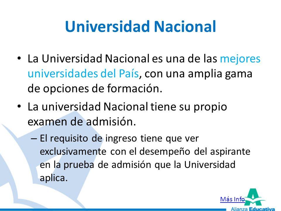 Universidad Nacional La Universidad Nacional es una de las mejores universidades del País, con una amplia gama de opciones de formación. La universida