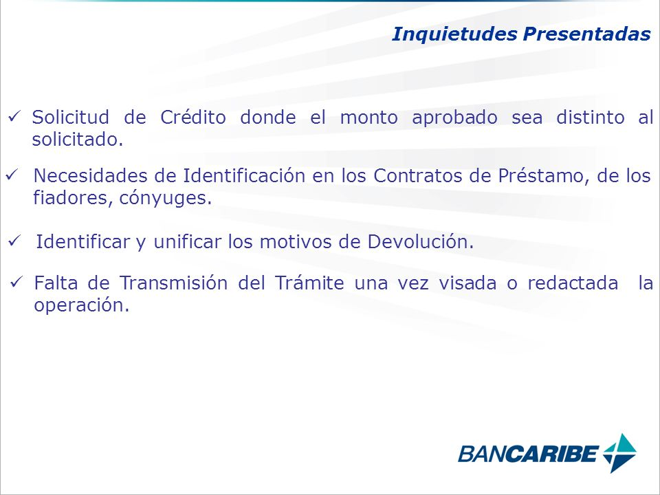 Solicitud de Crédito donde el monto aprobado sea distinto al solicitado.