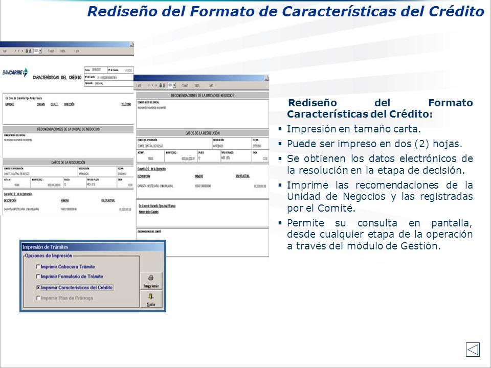 Rediseño del Formato Características del Crédito: Impresión en tamaño carta.