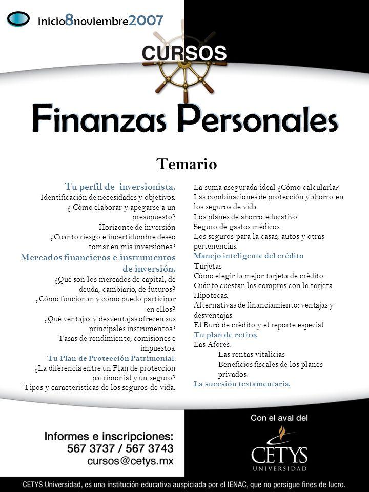F inanzas P ersonales inicio 8 noviembre 2007 Temario Manejo inteligente del crédito Tarjetas Cómo elegir la mejor tarjeta de crédito.