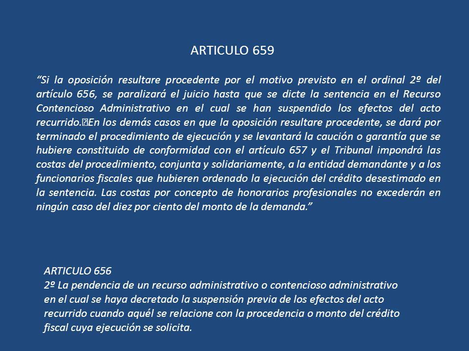 ARTICULO 659 Si la oposición resultare procedente por el motivo previsto en el ordinal 2º del artículo 656, se paralizará el juicio hasta que se dicte