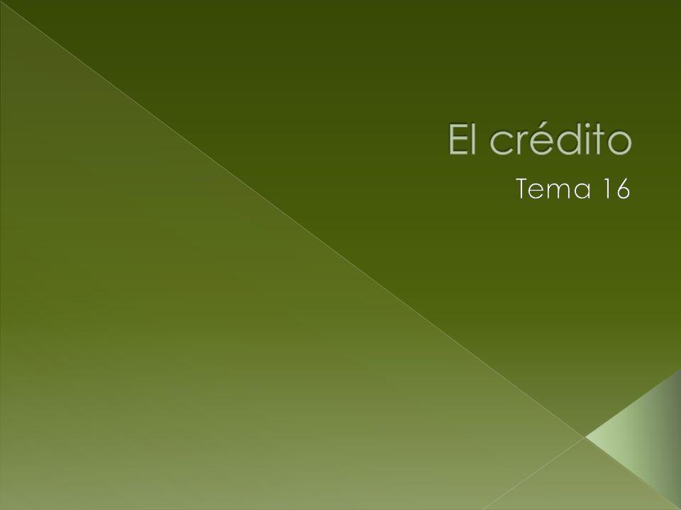 El término crédito se utiliza en el mundo de los negocios como sinónimo de préstamo o endeudamiento.