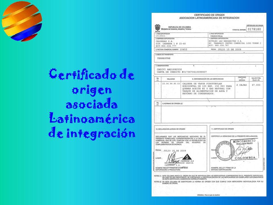Certificado de origen asociada Latinoamérica de integración