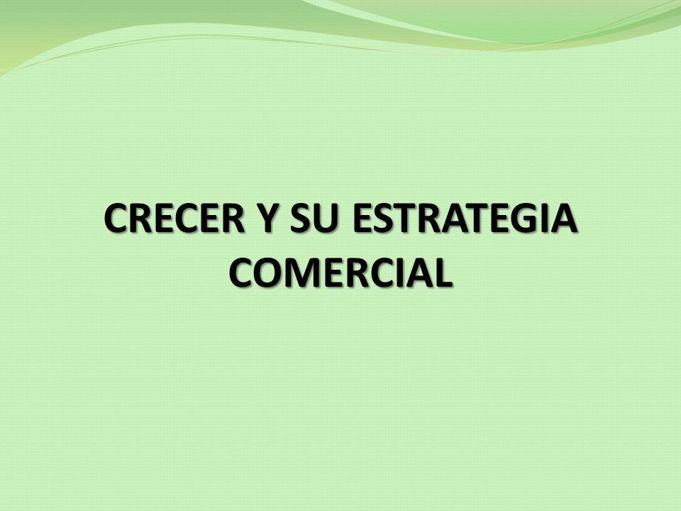 CRECER Y SU ESTRATEGIA COMERCIAL
