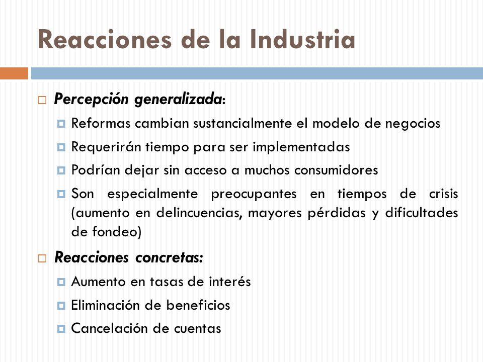 Reacciones de la Industria Percepción generalizada: Reformas cambian sustancialmente el modelo de negocios Requerirán tiempo para ser implementadas Po