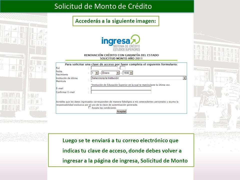 Al volver a acceder a la página de Solicitud de Monto te aparecerá la siguiente imagen: Solicitud de Monto de Crédito