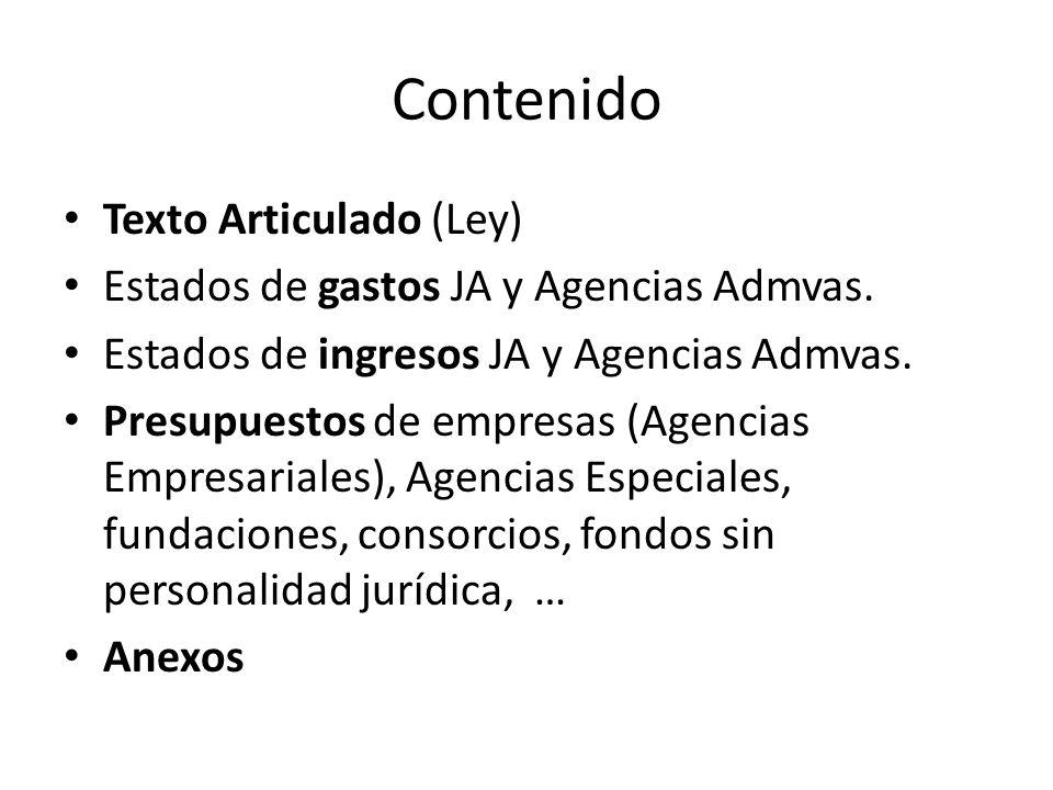 Contenido Texto Articulado (Ley) Estados de gastos JA y Agencias Admvas.