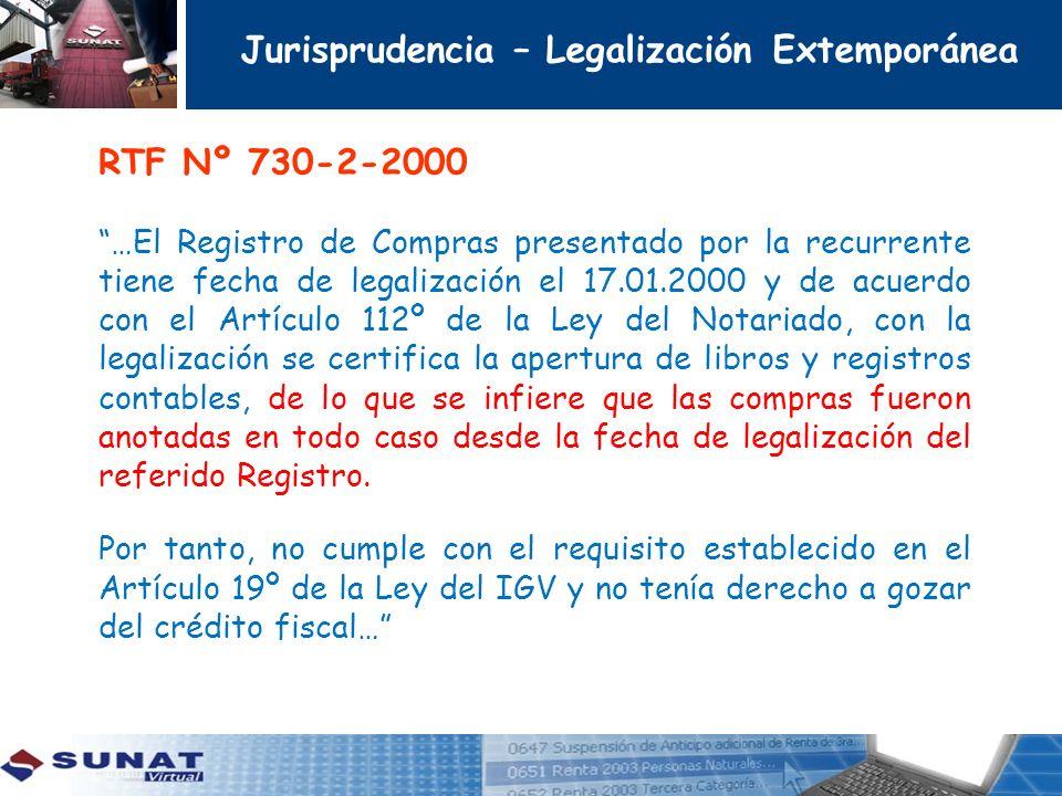 RTF Nº 730-2-2000 …El Registro de Compras presentado por la recurrente tiene fecha de legalización el 17.01.2000 y de acuerdo con el Artículo 112º de