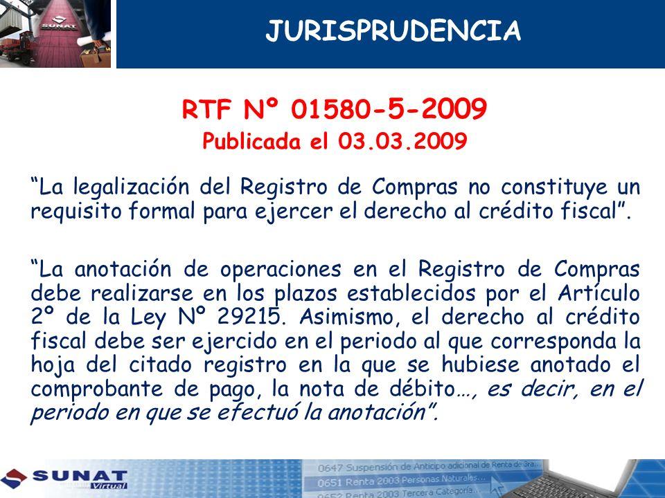 RTF Nº 01580 -5-2009 Publicada el 03.03.2009 La legalización del Registro de Compras no constituye un requisito formal para ejercer el derecho al créd
