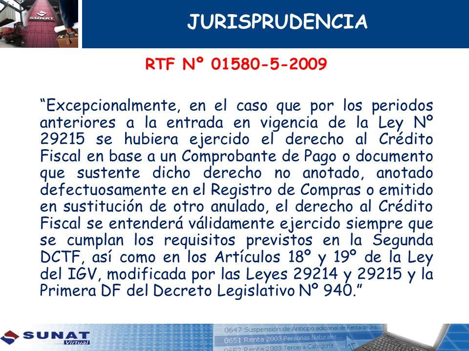 RTF Nº 01580-5-2009 Excepcionalmente, en el caso que por los periodos anteriores a la entrada en vigencia de la Ley Nº 29215 se hubiera ejercido el de
