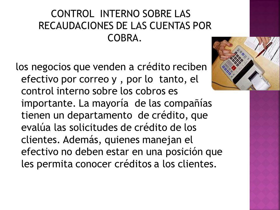 CONTROL INTERNO SOBRE LAS RECAUDACIONES DE LAS CUENTAS POR COBRA.