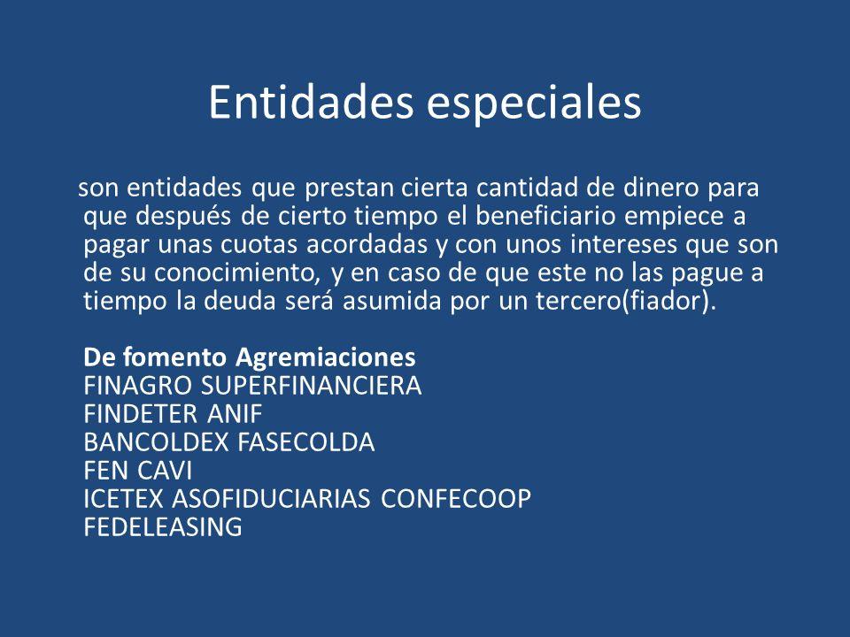 Entidades de fomento FINAGRO: es financiar las actividades agropecuarias y del sector rural, mediante la administración de recursos suficientes y oportunos, de acuerdo con las políticas del Gobierno..