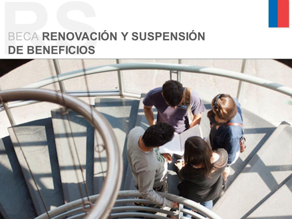 RS BECA RENOVACIÓN Y SUSPENSIÓN DE BENEFICIOS