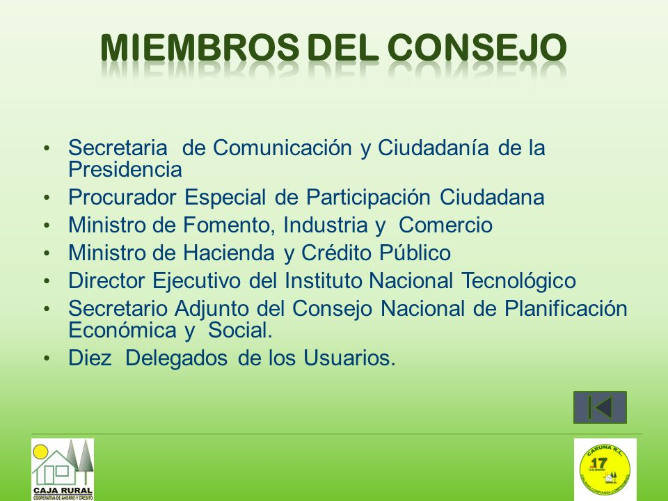 Secretaria de Comunicación y Ciudadanía de la Presidencia Procurador Especial de Participación Ciudadana Ministro de Fomento, Industria y Comercio Min