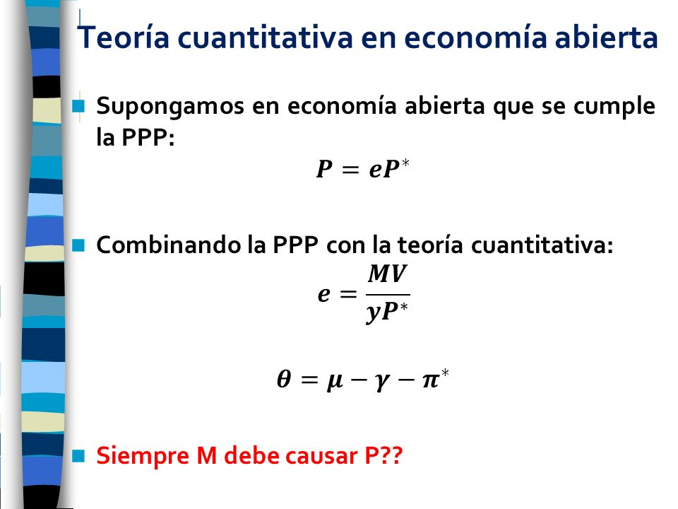 Teoría cuantitativa en economía abierta