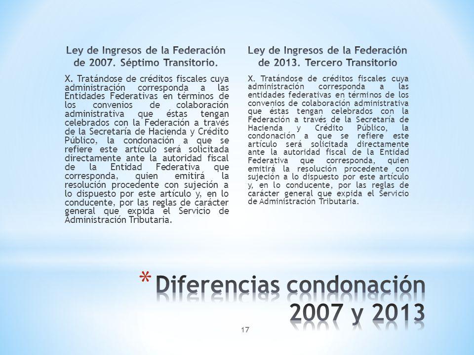 X. Tratándose de créditos fiscales cuya administración corresponda a las Entidades Federativas en términos de los convenios de colaboración administra