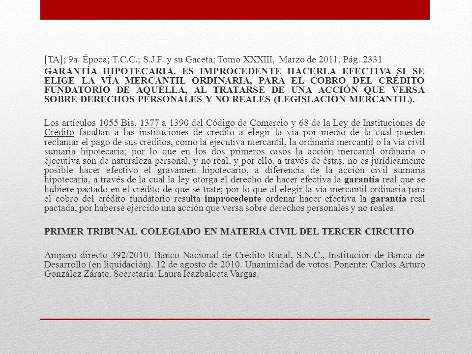 [TA]; 9a. Época; T.C.C.; S.J.F. y su Gaceta; Tomo XXXIII, Marzo de 2011; Pág.
