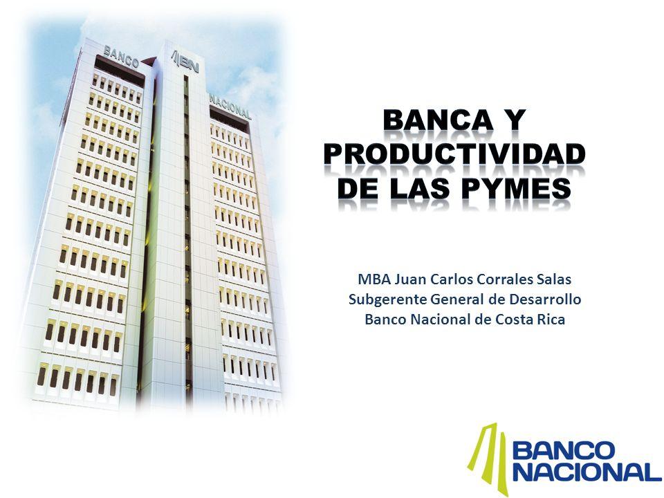 MBA Juan Carlos Corrales Salas Subgerente General de Desarrollo Banco Nacional de Costa Rica