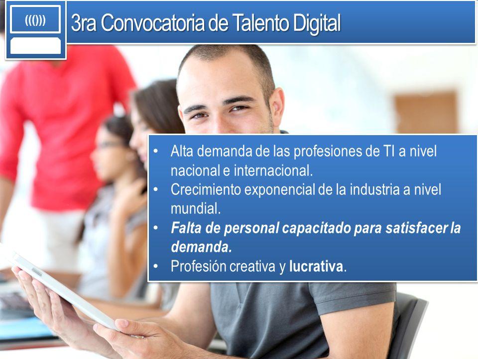 Alta demanda de las profesiones de TI a nivel nacional e internacional. Crecimiento exponencial de la industria a nivel mundial. Falta de personal cap