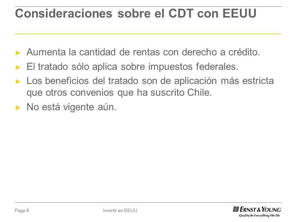 Invertir en EEUUPage 6 Consideraciones sobre el CDT con EEUU Aumenta la cantidad de rentas con derecho a crédito.